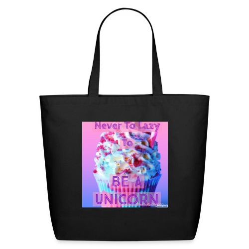 Never To Lazy To Be A Unicorn - Eco-Friendly Cotton Tote
