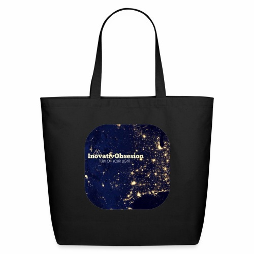 "InovativObsesion ""TURN ON YOU LIGHT"" Apparel - Eco-Friendly Cotton Tote"