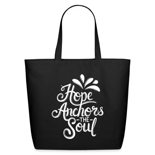 Hope Anchors The Soul - Eco-Friendly Cotton Tote