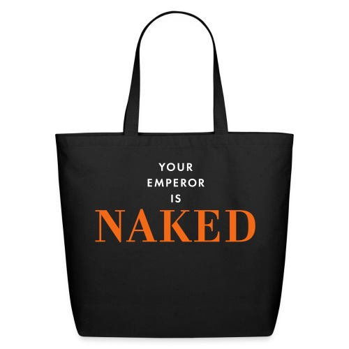 Your emperor is naked - Eco-Friendly Cotton Tote
