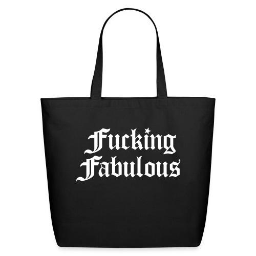 Fucking Fabulous - Eco-Friendly Cotton Tote