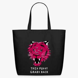 This Pussy Grabs Back - Eco-Friendly Cotton Tote
