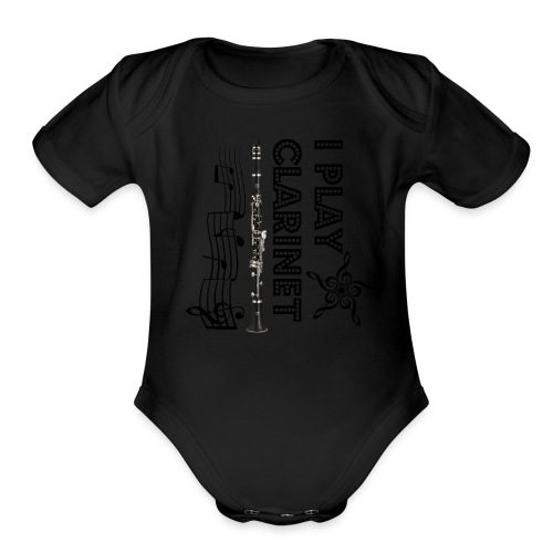 i play clarinet - Organic Short Sleeve Baby Bodysuit