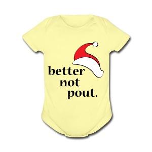 Better Not Pout - Short Sleeve Baby Bodysuit