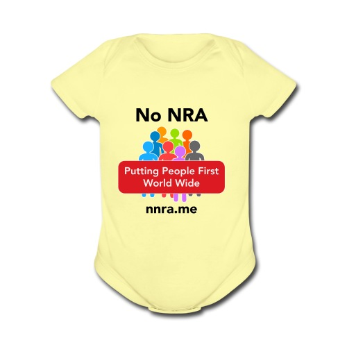No to the NRA - Organic Short Sleeve Baby Bodysuit