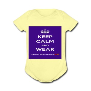 Keep Calm And Wear Caleb's Merchandise - Short Sleeve Baby Bodysuit