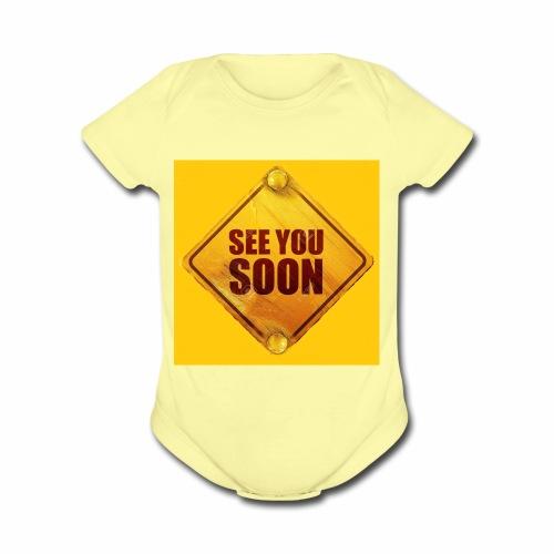 see you soon - Organic Short Sleeve Baby Bodysuit
