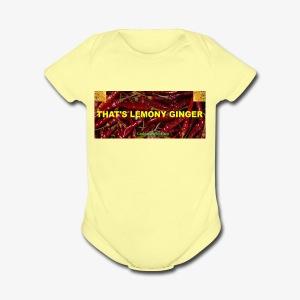 That's Lemony Ginger - Short Sleeve Baby Bodysuit