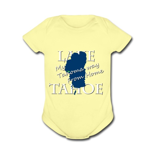 My Tahoma way From Home - Organic Short Sleeve Baby Bodysuit