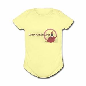 honey you slay - Short Sleeve Baby Bodysuit