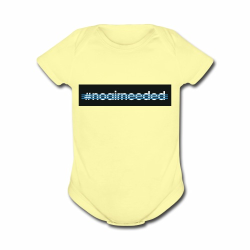 No Air Needed - Organic Short Sleeve Baby Bodysuit