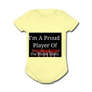 The Phone Game Proud Player - Short Sleeve Baby Bodysuit