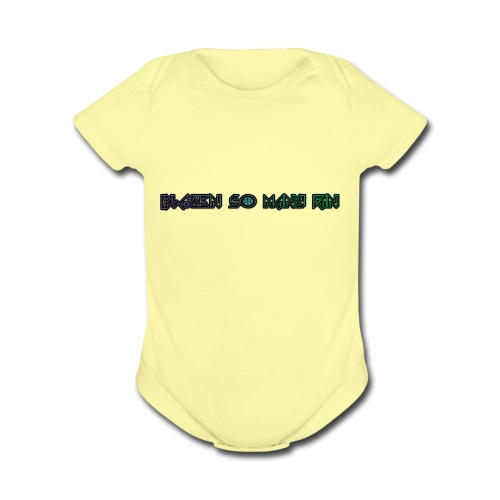 BLAZEN SO MANY MERCH FOR SALE - Organic Short Sleeve Baby Bodysuit