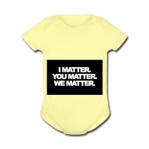 We matter - Short Sleeve Baby Bodysuit