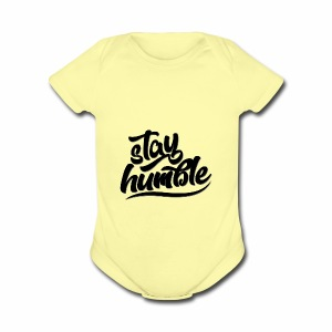 Stay Humble - Short Sleeve Baby Bodysuit