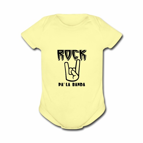Rock pa' la banda - Organic Short Sleeve Baby Bodysuit
