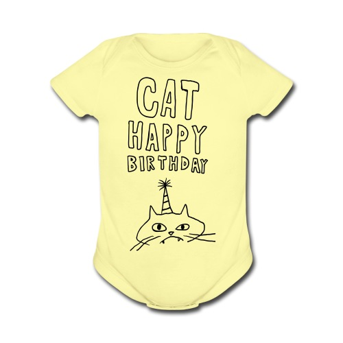 Cat Happy Birthday Collection - Organic Short Sleeve Baby Bodysuit