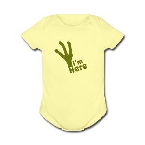 I'M Here - Short Sleeve Baby Bodysuit