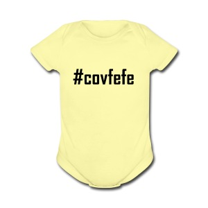 Covfefe T shirt Tees and Products - Short Sleeve Baby Bodysuit