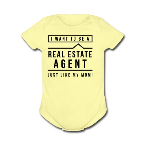 I want to be a real estate agent like Mom (black) - Organic Short Sleeve Baby Bodysuit