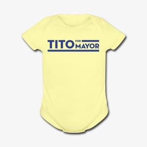 Tito Jackson For Mayor - Short Sleeve Baby Bodysuit