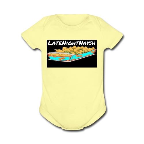 LateNightNaysh Nacho Edition!!! - Organic Short Sleeve Baby Bodysuit