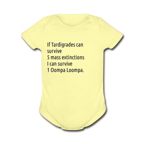 Tardigrade are tough bastards - Organic Short Sleeve Baby Bodysuit