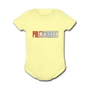 POLITICORRECT - Short Sleeve Baby Bodysuit