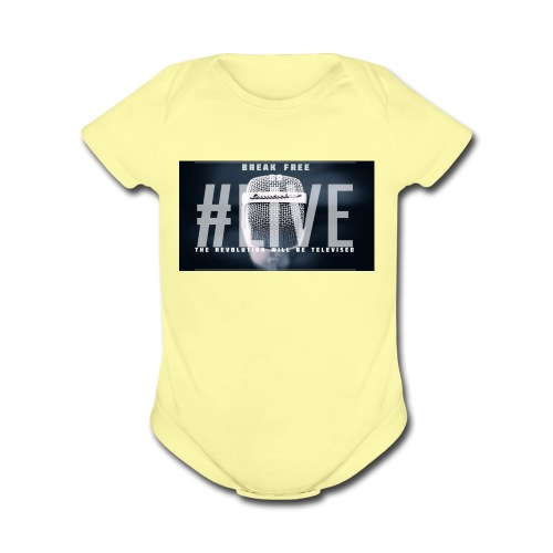 Break Free Go Live - Organic Short Sleeve Baby Bodysuit