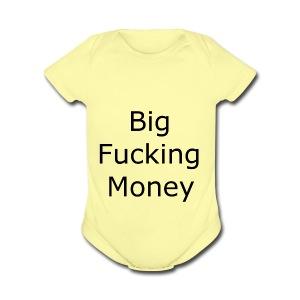 Big Fucking Money - Short Sleeve Baby Bodysuit