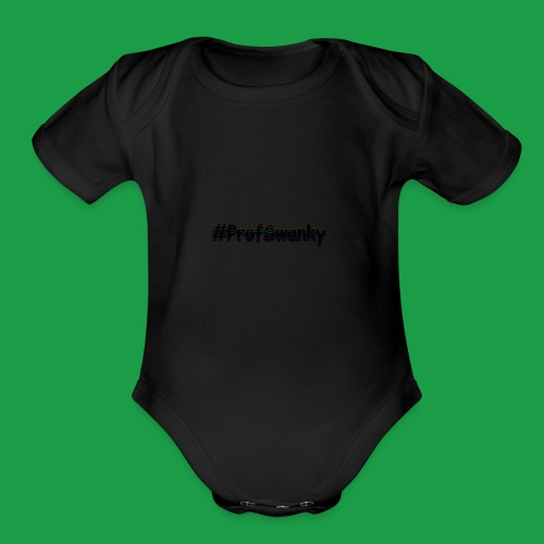 #ProfSwanky - Organic Short Sleeve Baby Bodysuit