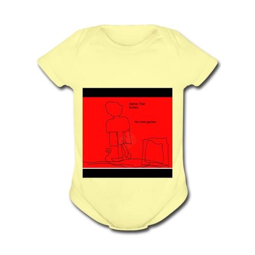 No More Games - Organic Short Sleeve Baby Bodysuit