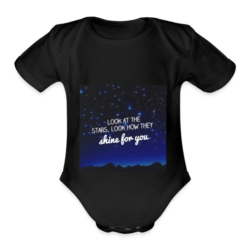 Look at the stars look how they shine for you - Organic Short Sleeve Baby Bodysuit