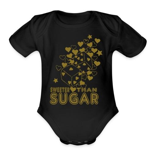 SWEETER THAN SUGAR - Organic Short Sleeve Baby Bodysuit