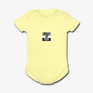 clutch or kick - Short Sleeve Baby Bodysuit