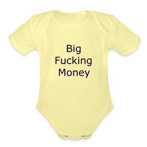 Big Fucking Money - Organic Short Sleeve Baby Bodysuit