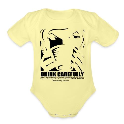 Drink Carefully - Organic Short Sleeve Baby Bodysuit