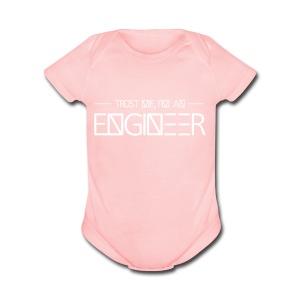 tust_me_-_engineer - Short Sleeve Baby Bodysuit