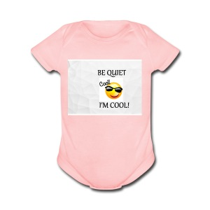 small be quiet - Short Sleeve Baby Bodysuit