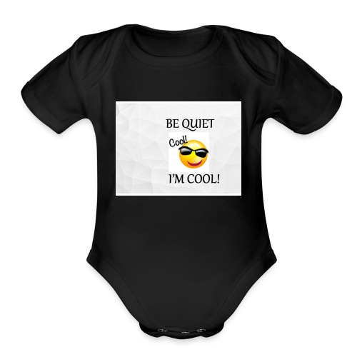 small be quiet - Organic Short Sleeve Baby Bodysuit