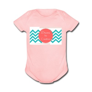 Dreams to Creation - Short Sleeve Baby Bodysuit