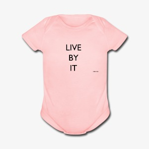 LIVE BY IT rockos co - Short Sleeve Baby Bodysuit