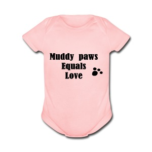 Muddy Paws Equals Love - Short Sleeve Baby Bodysuit