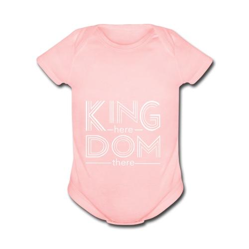 Kingdom here until Kingdom there - Organic Short Sleeve Baby Bodysuit