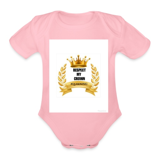 Respect my Crown - Organic Short Sleeve Baby Bodysuit