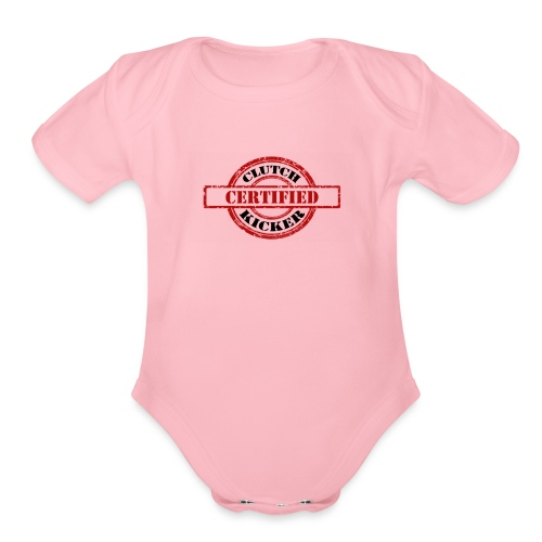 CERT CLUTCH KICKER1 - Organic Short Sleeve Baby Bodysuit