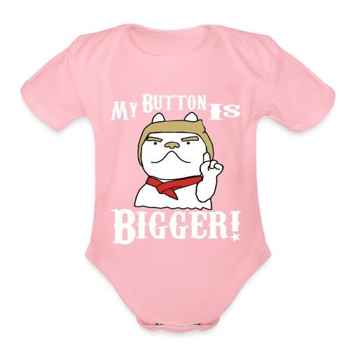Donald Trump My Button Is Bigger Dog 2018 - Organic Short Sleeve Baby Bodysuit