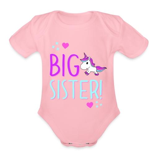 Big Sister Unicorn Design! - Organic Short Sleeve Baby Bodysuit