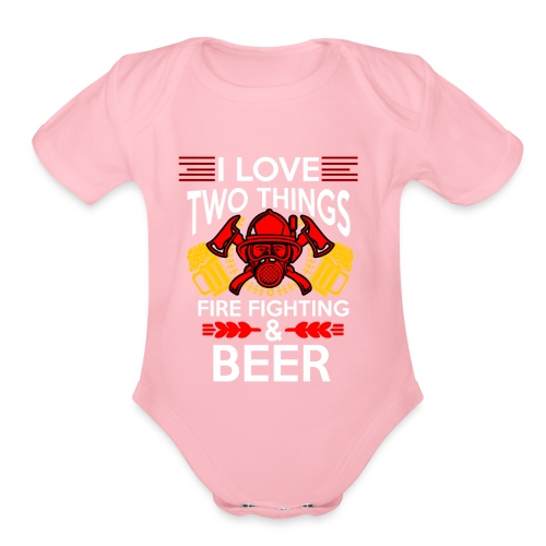 I love Fire Fighter And Beer T-shirt - Organic Short Sleeve Baby Bodysuit