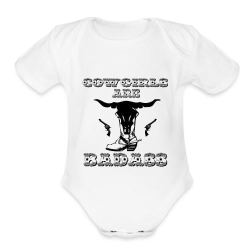 COWGIRLS ARE BADASS - Organic Short Sleeve Baby Bodysuit